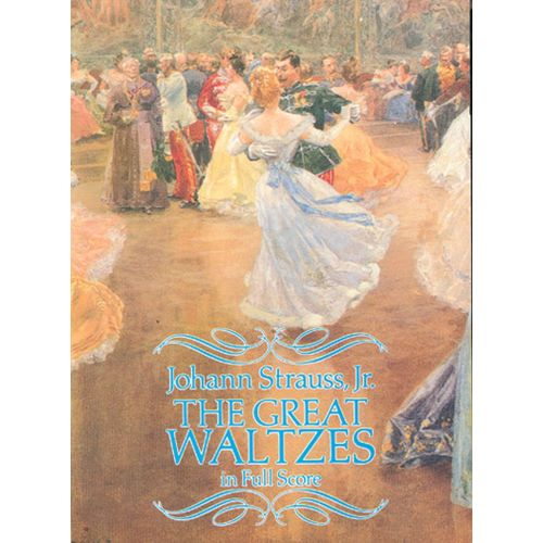 DOVER STRAUSS J. - GREAT WALTZES - FULL SCORE