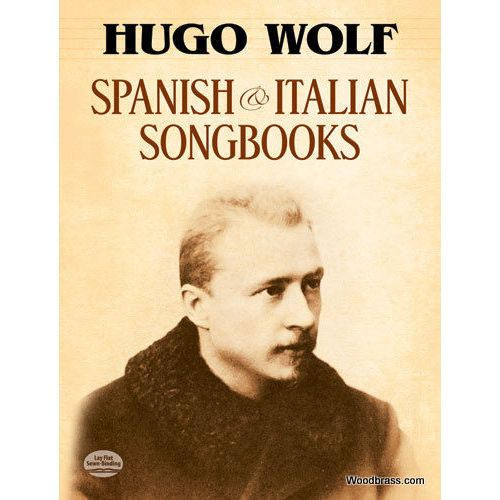 DOVER WOLF HUGO - SPANISH AND ITALIAN SONGBOOKS