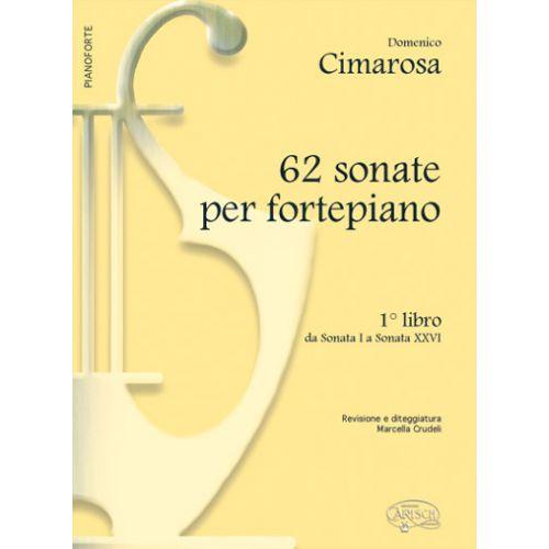 CARISCH CIMAROSA DOMENICO - 62 SONATE FORTEPIANO B.1 - PIANO