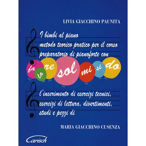 CARISCH PAUNITA GIACCHINO, CUSENZA GIAC - BIMBI AL PIANO, I - PIANO