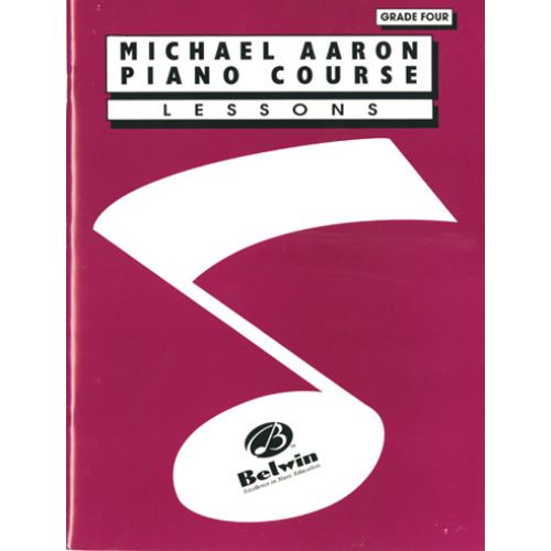 BELWIN AARON MICKAEL - PIANO COURSE LESSONS GRADE 4 - PIANO
