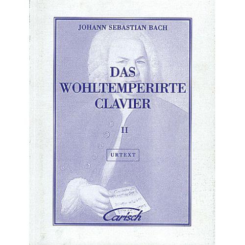 CARISCH BACH J.S. - WOHLTEMPERIRTE CLAVIER II - PIANO