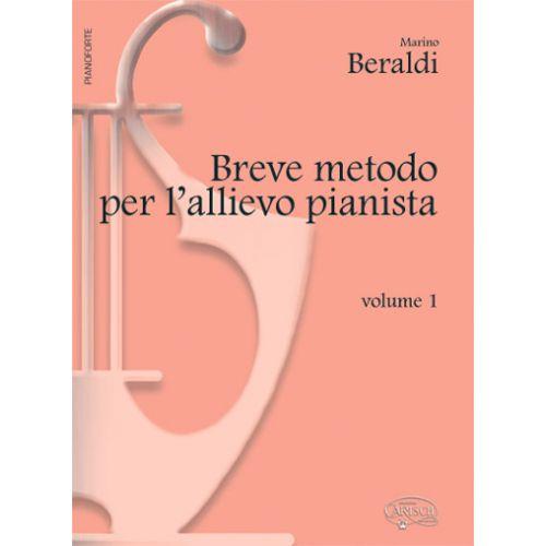CARISCH BERALDI MARINO - BREVE METODO VOL. 1 - PIANO
