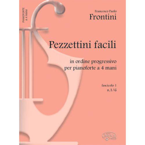 CARISCH FRONTINI F.P. - PEZZETTI FACILI VOL. 1 N. 1-6 - PIANO 4 MAINS