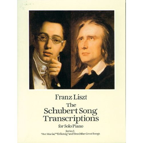 DOVER LISZT F. - SCHUBERT SONG TRANSCRIPTIONS VOL.1 - PIANO
