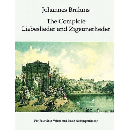 DOVER BRAHMS J. - THE COMPLETE LIEBESLIEDER AND ZIGEUNERLIEDER - CHANT, PIANO