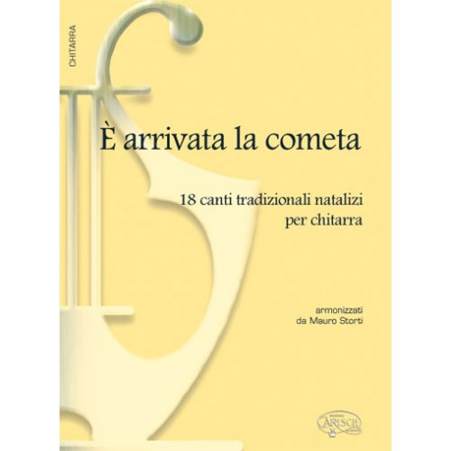 CARISCH STORTI MAURO - E' ARRIVATA LA COMETA - GUITARE