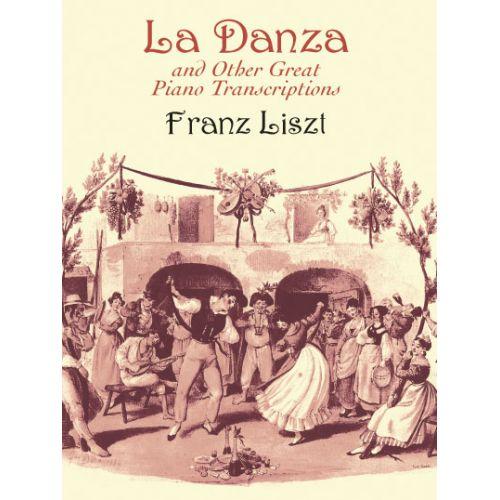 DOVER LISZT F. - LA DANZA AND OTHER GREAT PIANO TRANSCRIPTIONS