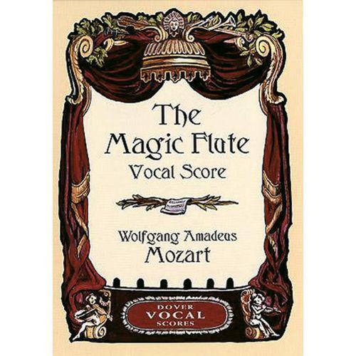 DOVER MOZART W.A. - MAGIC FLUTE - VOCAL SCORE