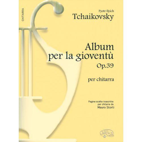 CARISCH TCHAIKOWSKY P.I. - ALBUM PER LA GIOVENTU OP.38 - GUITARE