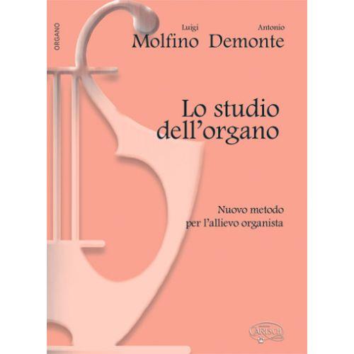 CARISCH MOLFINO L. , DEMONTE A. - LO STUDIO DELL'ORGANO - ORGUE, CLAVECIN, HARMONIUM