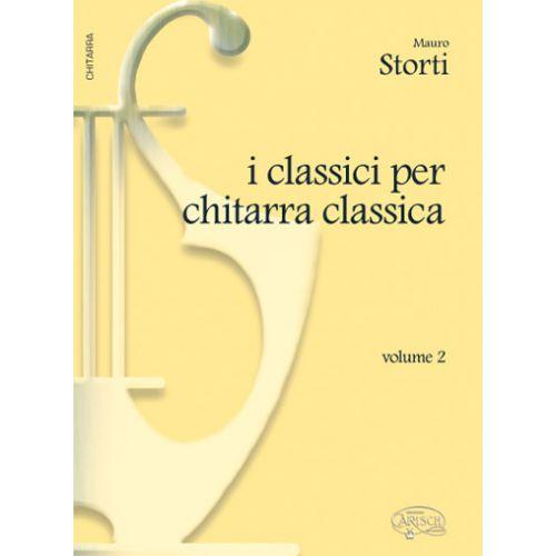 CARISCH STORTI MAURO - CLASSICI CHITARRA CLASSICA VOL. 2 - GUITARE