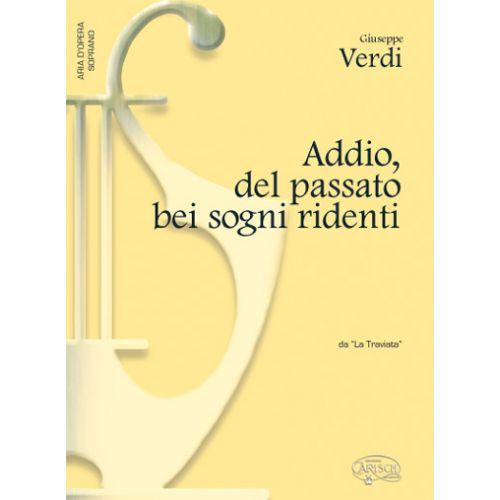 CARISCH VERDI G. - ADDIO DEL PASSATO BEI SOGNI RIDENTI - PIANO, VOIX SOPRANO