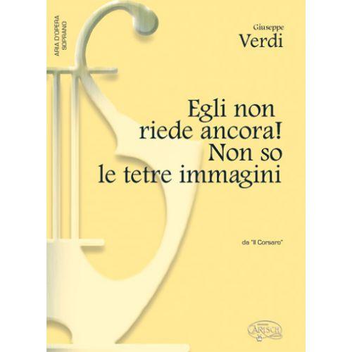 CARISCH VERDI G. - EGLI NON RIEDE ANCORA! - PIANO, VOIX SOPRANO