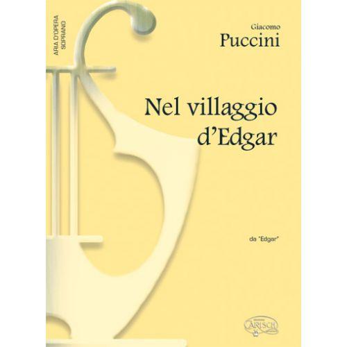 CARISCH PUCCINI GIACOMO - NEL VILLAGGIO D'EDGAR - PIANO, VOIX SOPRANO