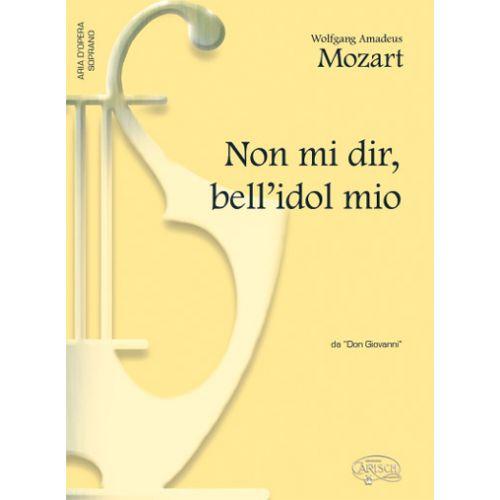CARISCH MOZART W.A. - NON MI DIR BELL'IDOLO MIO - PIANO, VOIX SOPRANO