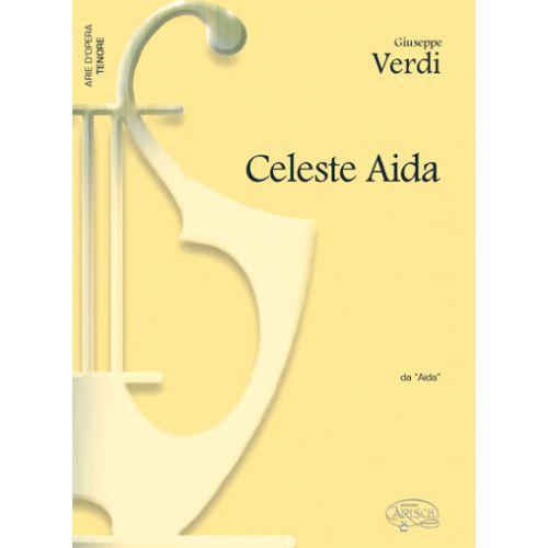 CARISCH VERDI G. - CELESTE AIDA - PIANO, VOIX TENOR