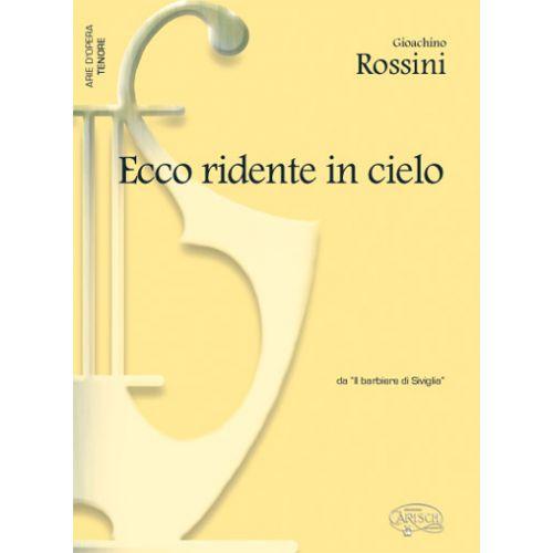 CARISCH ROSSINI GIOACHINO - ECCO RIDENTE IN CIELO - PIANO, VOIX TENOR