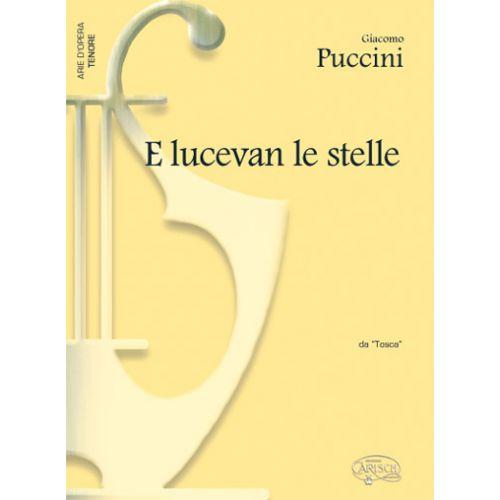 CARISCH PUCCINI GIACOMO - E LUCEVAN LE STELLE - PIANO, VOIX TENOR