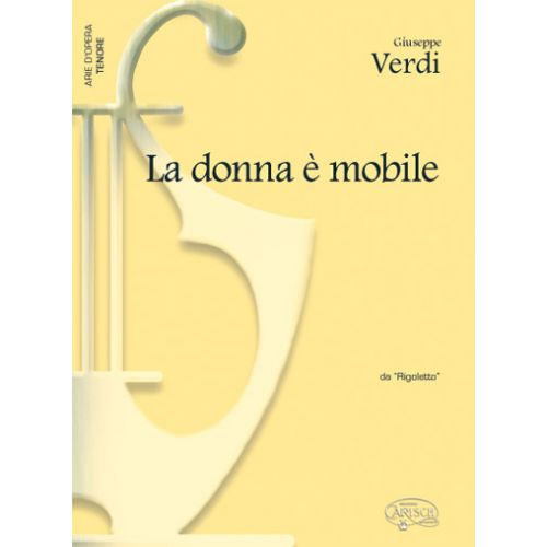 CARISCH VERDI G. - DONNA E' MOBILE - PIANO, VOIX TENOR