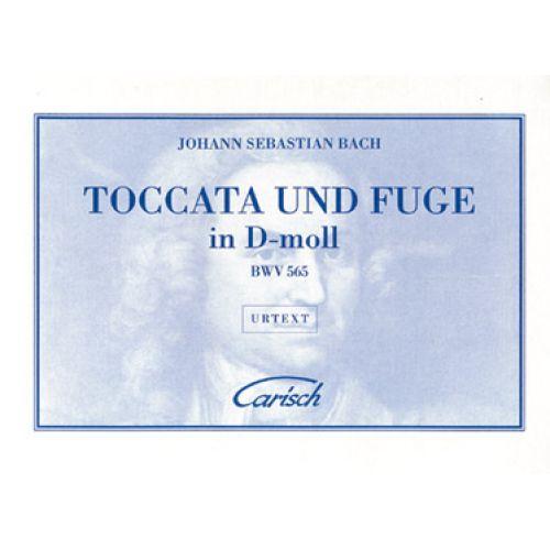 CARISCH BACH J.S. - TOCCATA E FUGA RE MIN - ORGUE, CLAVECIN, HARMONIUM