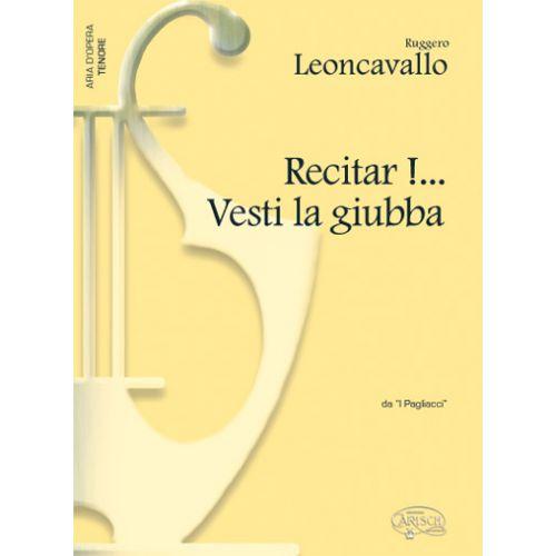 CARISCH LEONCAVALLO - RECITAR! VESTI LA GIUBBA - PIANO, VOIX TENOR