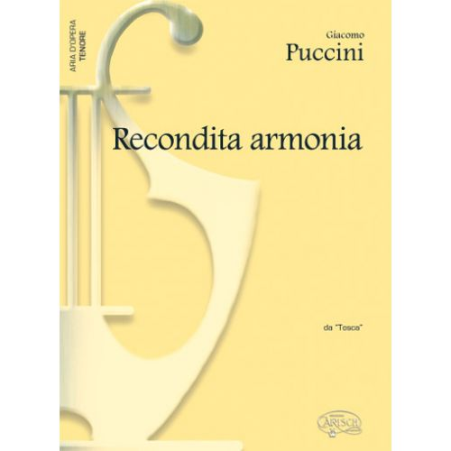 CARISCH PUCCINI GIACOMO - RECONDITA ARMONIA - PIANO, VOIX TENOR