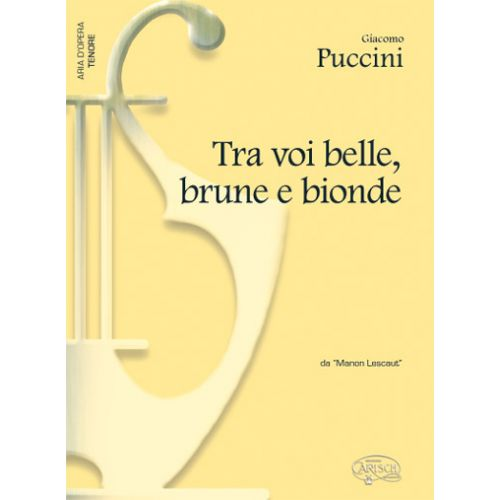 CARISCH PUCCINI GIACOMO - TRA VOI BELLE BRUNE E BIONDE - PIANO, VOIX TENOR
