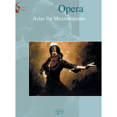 CARISCH OPERA ARIAS FOR MEZZOSOPRANO - CHANT / PIANO