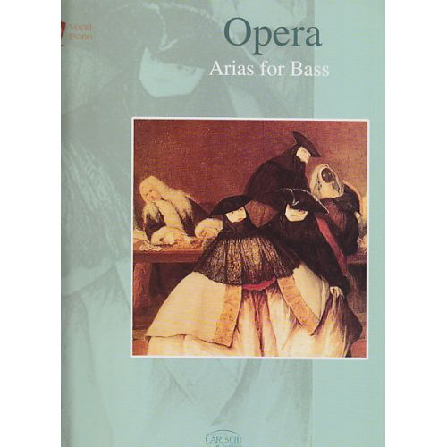 CARISCH OPERA ARIAS FOR BASS - CHANT / PIANO