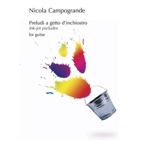 CARISCH CAMPOGRANDE NICOLA - PRELUDI A GETTO D'INCHIOSTRO - GUITARE