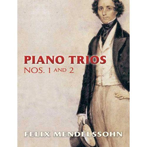 DOVER MENDELSSOHN BARTHOLDY F. - PIANO TRIOS N°1 ET 2