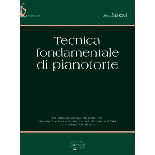 CARISCH MAZZEI ALICE - TECNICA FONDAMENTALE - PIANO