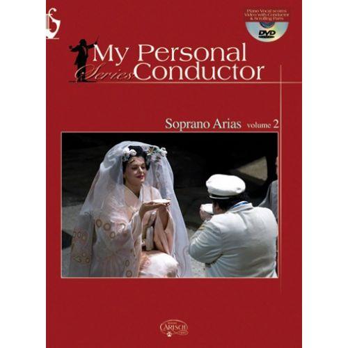 CARISCH MY PERSONAL CONDUCTOR SERIES - SOPRANO ARIAS VOL. 2 + DVD - VOIX SOPRANO