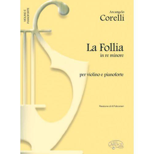CARISCH CORELLI ARCANGELO - LA FOLLIA - VIOLON, PIANO