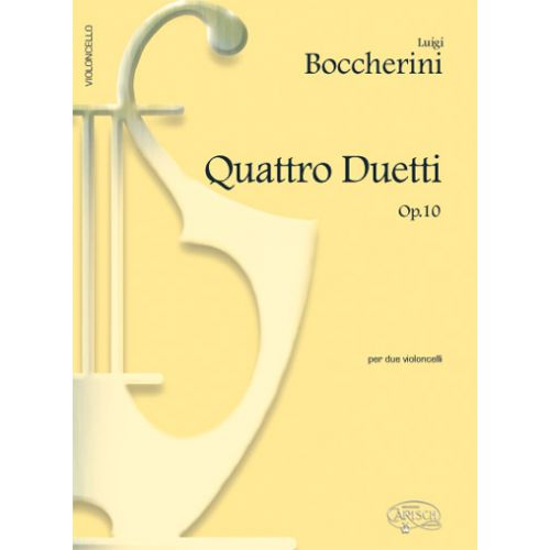 CARISCH BOCCHERINI LUIGI - 4 DUETTI OP.10 - VIOLONCELLE