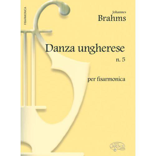 CARISCH BRAHMS JOHANNES - DANZA UNGHERESE N.5 - ACCORDEON
