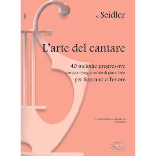 CARISCH SEIDLER G. - L'ARTE DEL CANTARE - PIANO, CHANT