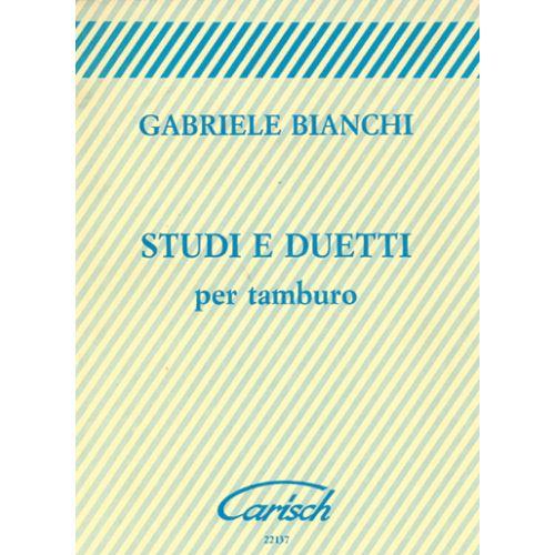 CARISCH BIANCHI GABRIELE - STUDI E DUETTI TAMBURO - BATTERIE