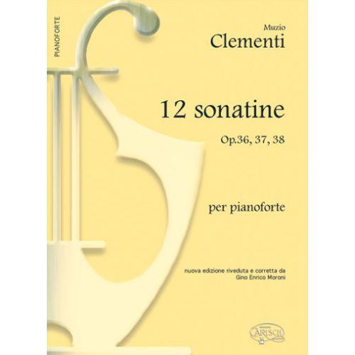 CARISCH CLEMENTI MUZIO - 12 SONATINE OP.36-37-38 - PIANO