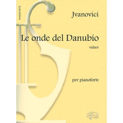 CARISCH IVANOVICI J. - LE ONDE DEL DANUBIO - PIANO