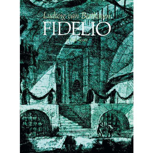 DOVER BEETHOVEN L.VAN - FIDELIO - FULL SCORE