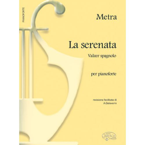 CARISCH METRA - LA SERENATA - PIANO