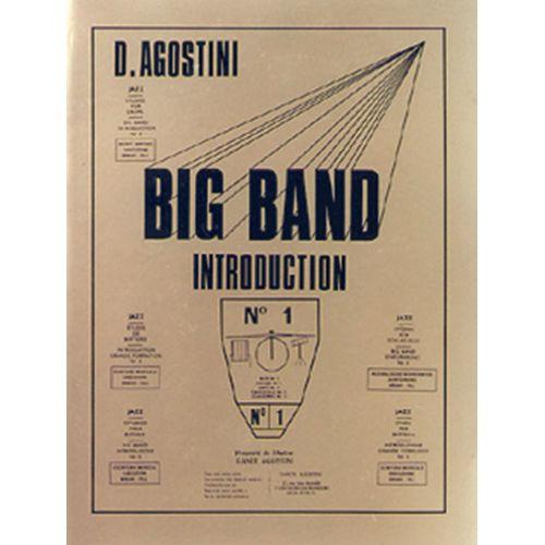 AGOSTINI AGOSTINI - BIG BAND INTRODUCTION - METHODE DE BATTERIE