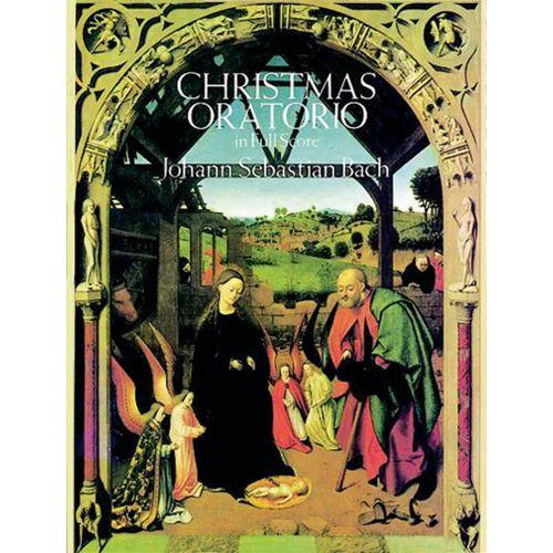 DOVER BACH J.S. - CHRISTMAS ORATORIO - FULL SCORE