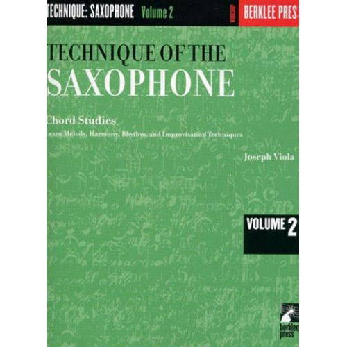 BERKLEE VIOLA JOSEPH - TECHNIQUE OF THE SAXOPHONE VOL.2
