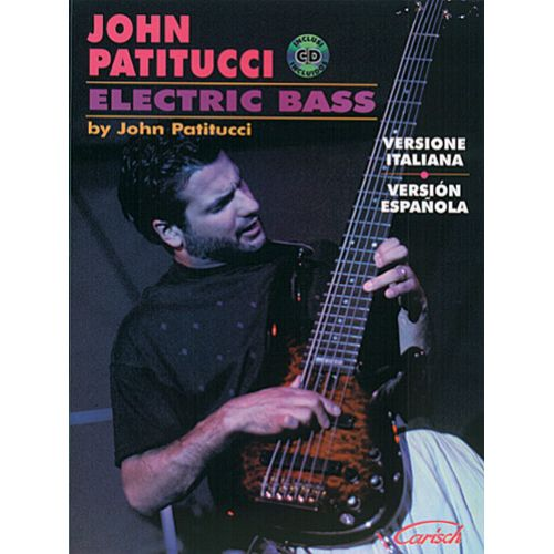 CARISCH PATITUCCI JOHN - ELECTRIC BASS + CD - BASSE