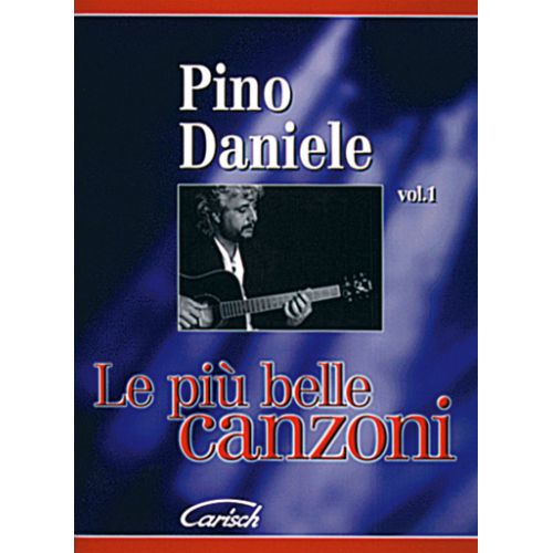 CARISCH DANIELE PINO - PIU' BELLE ALBUM - PAROLES ET ACCORDS