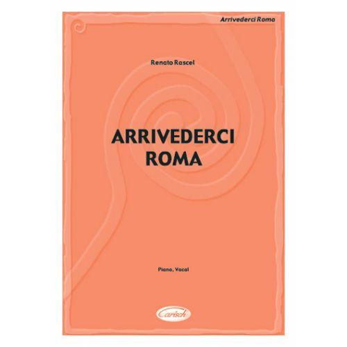 CARISCH RASCEL - ARRIVEDERCI ROMA - PIANO, CHANT