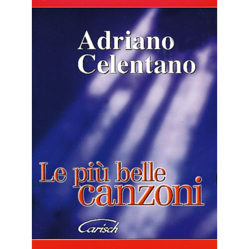CARISCH CELENTANO ADRIANO - PIU' BELLE ALBUM - PAROLES ET ACCORDS